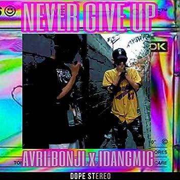Never Give Up (feat.  AVRI BONJI)