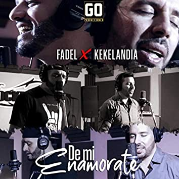 De Mi Enamorate (feat. Kekelandia)