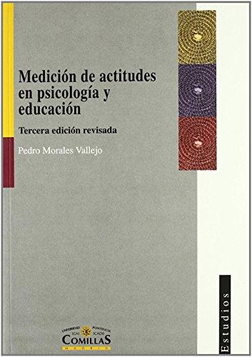 Medición de actitudes en psicología y educación: Construcción de escalas y problemas metodológicos (Estudios) de Pedro Morales Vallejo (26 abr 2006) Tapa blanda