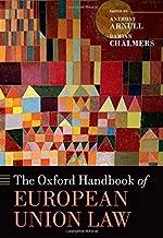The Oxford Handbook of European Union Law (Oxford Handbooks in Law) (2015-07-23)