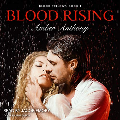 Blood Rising Audiobook By Amber Anthony cover art