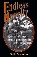 Endless Novelty (Princeton Paperbacks)