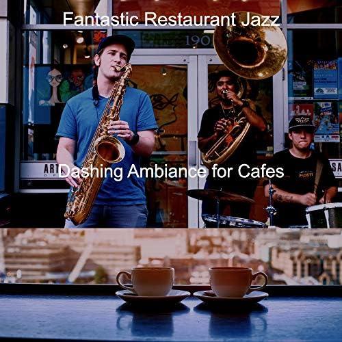 Fantastic Restaurant Jazz