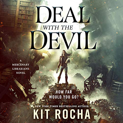 Deal with the Devil Audiobook By Kit Rocha cover art
