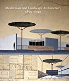 O'Malley, T: Modernism and Landscape Architecture, 1890-1940 (Studies in the History of Art) - Therese O'Malley