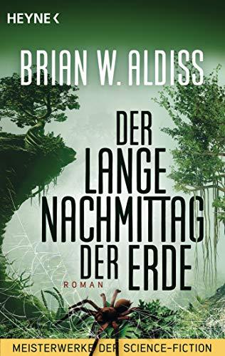 Der lange Nachmittag der Erde: Meisterwerke der Science Fiction - Roman