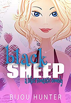 Black Sheep: A Biker Romantic Comedy (Rawkfist MC Book 1)