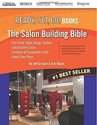 The Salon Building Bible (READY, SET, GO! Books) by Jeff Grissler (28-Jul-2013) Paperback