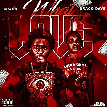 What Love ? (feat. Draco Dave)