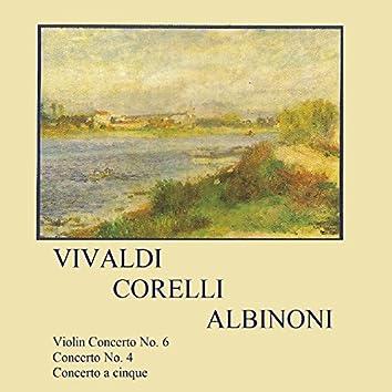 Vivaldi, Corelli, Albinoni, Violin Concerto No. 6, Concerto No. 4, Concerto a Cinque
