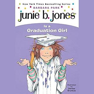Junie B. Jones is a Graduation Girl, Book 17 audiobook cover art