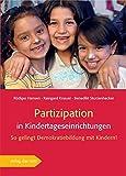 Partizipation in Kindertageseinrichtungen. So gelingt Demokratiebildung mit Kindern!