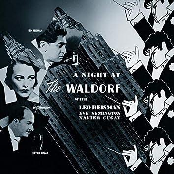A Night at the Waldorf