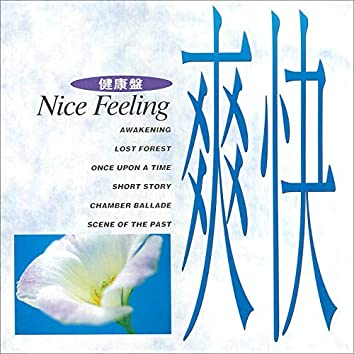 Music for Your Health ~ Nice Feeling