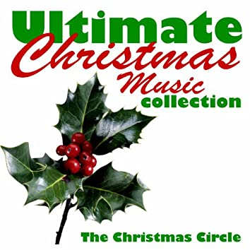 Ultimate Christmas Music Collection