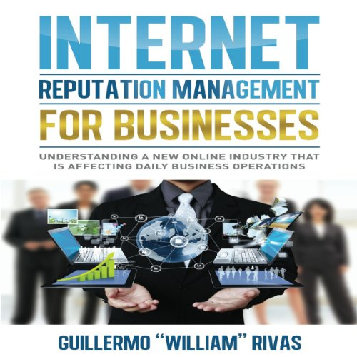 Internet Reputation Management for Businesses audiobook cover art