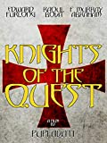 The Knights of the Quest