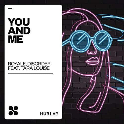 Royale BR & Disorder feat. Tara Louise