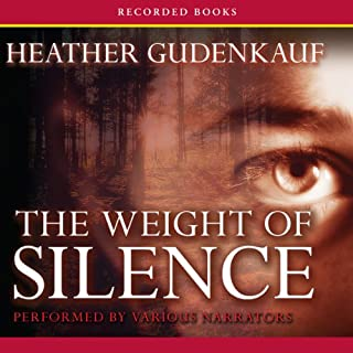 The Weight of Silence                   By:                                                                                                                                 Heather Gudenkauf                               Narrated by:                                                                                                                                 Jim Colby,                                                                                        Eliza Foss,                                                                                        Cassandra Morris,                   and others                 Length: 10 hrs and 41 mins     2,183 ratings     Overall 4.1