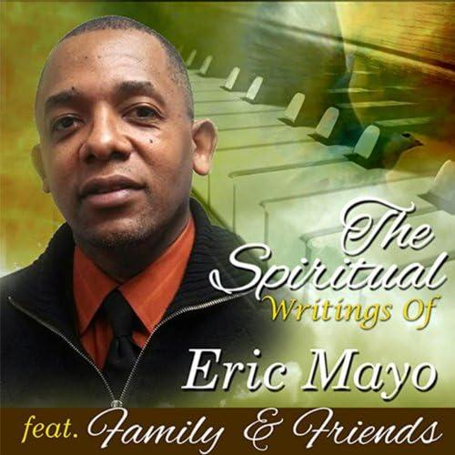 Eric Mayo Family & Friends