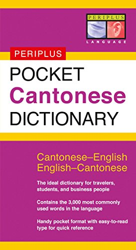 Pocket Cantonese Dictionary: Cantonese-English English-Cantonese (Periplus Pocket Dictionaries)