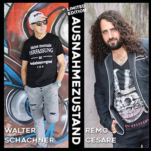 Remo Cesare & Walter Schachner