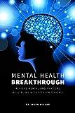 The Natural Mental Health Breakthrough:...