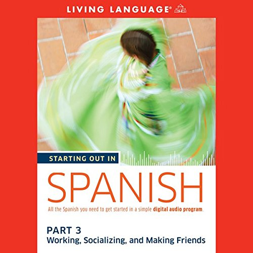Starting Out in Spanish, Part 3 audiobook cover art