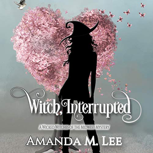 Witch, Interrupted audiobook cover art