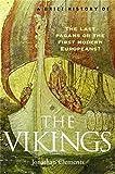 A Brief History of the Vikings: The Long Haul to Trafalgar (Brief Histories) (English Edition)