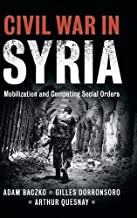 Civil War in Syria: Mobilization and Competing Social Orders (Problems of International Politics)