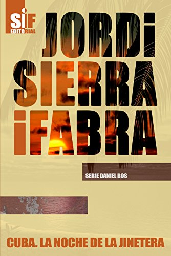 Cuba. La noche de la jinetera (Serie Daniel Ros nº 2)