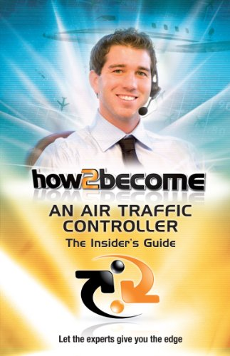 How To Become An Air Traffic Controller: The Insider's Guide (How2become) (English Edition)