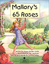 Mallory's 65 Roses