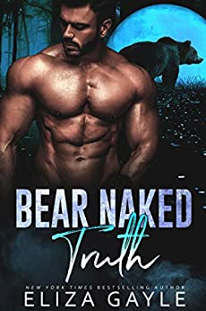 Bear Naked Truth (Southern Shifters Book 7) by [Eliza Gayle]