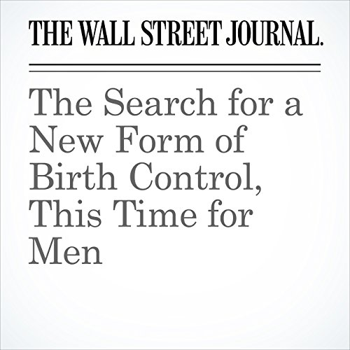 The Search for a New Form of Birth Control, This Time for Men copertina