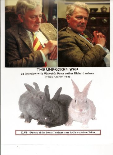"""The Unbroken Web: an interview with Richard Adams, author of """"Watership Down"""" (English Edition)"""