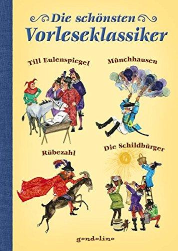 Die schönsten Vorleseklassiker: Till Eulenspiegel, Münchhausen, Rübezahl, Die Schildbürger. Vorlesebuch und Geschenkbuch. Für 5,00 €.