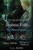 Shadow Falls: The Next Chapter: Taken at Dusk and Whispers at Moonrise (A Shadow Falls Novel)