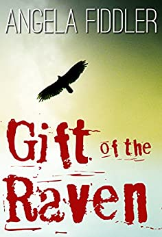Gift of the Raven by [Angela Fiddler]