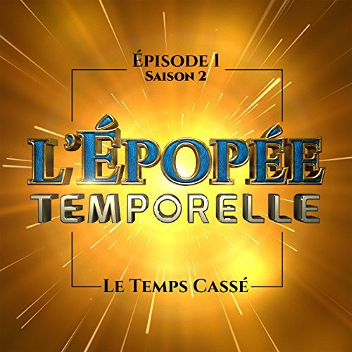 Le Temps cassé audiobook cover art