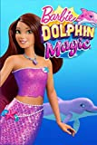 Barbie Dolphin Magic: Blank Paper Journal For Drawing, Doodling Or Sketching, (100 Pages - 6 x 9), Perfect As A Gift Idea For Girls Boys Kids Teens, ... For Kids 9-12, Soft Cover, Matt Finish