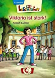 Lesepiraten – Viktoria ist stark!: Einfühlsamer Kinderroman ab 7 Jahre