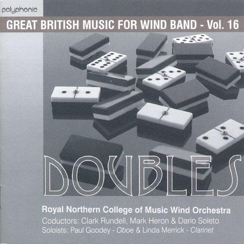 ダブルス:イギリス吹奏楽作品集 第16集 Doubles: Great British Music for Wind Band Vol. 16