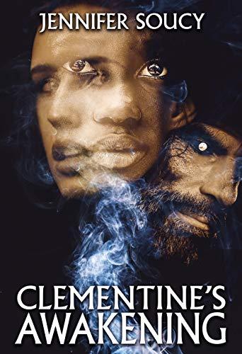 Clementine's Awakening by [Jennifer Soucy ]