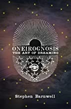 Oneirognosis: The Art of Dreaming
