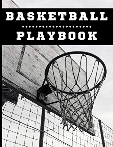 Basketball Playbook: Gift for Coach Blank Court Diagram Notebook Journal with Lined Pages for Drawing Up Drills Practice Plays and Scouting for Youth Players