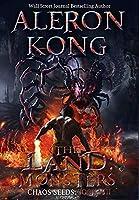 The Land: Monsters: A LitRPG Saga (Chaos Seeds, Book 8)