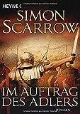 Im Auftrag des Adlers: Roman (Rom-Serie, Band 2) - Simon Scarrow