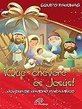 ¡Que chevere es Jesús! Novena de navidad para niños